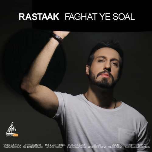 Rastaak Faghat Ye Soal