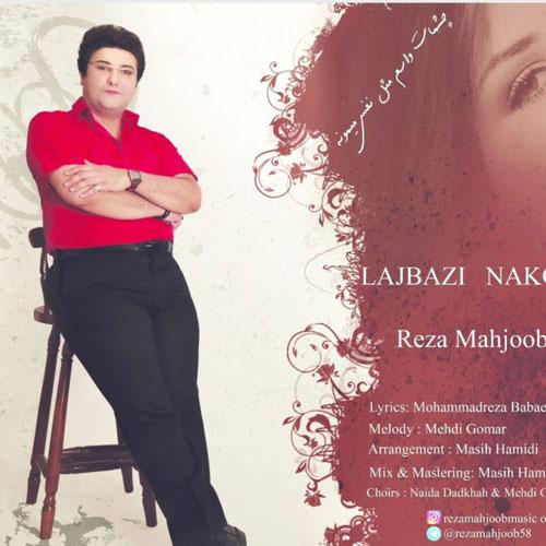 Reza Mahjoob Lajbazi Nakon