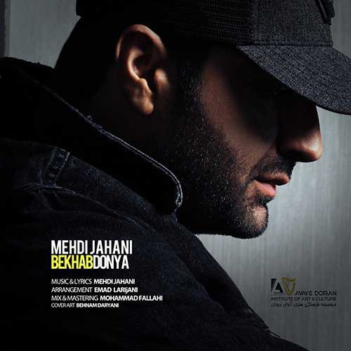 Mehdi Jahani Bekhab Donya