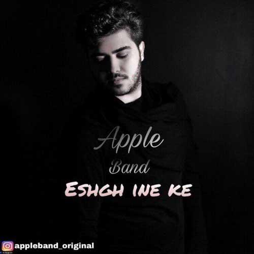 Apple Band Eshgh Ine Ke