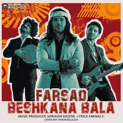 Farsad Beshkana Bala