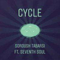 دانلود آهنگ جدید سروش طبرسى و Seventh Soul به نام Cycle