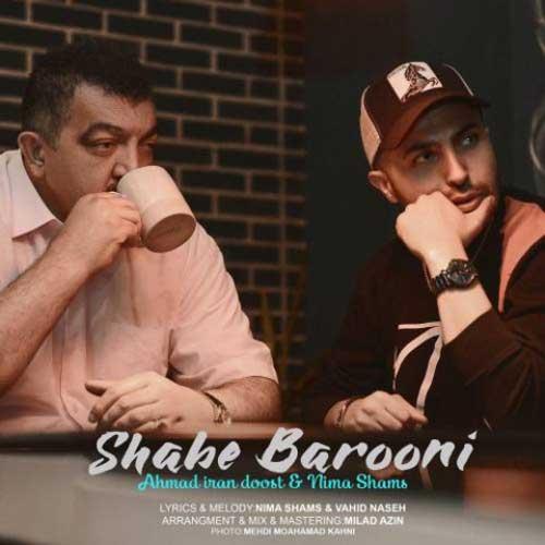 Ahmad Iran Doost Ft Nima Shams Shabe Barooni
