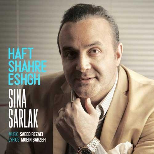 Sina Sarlak Haft Shahre Eshgh