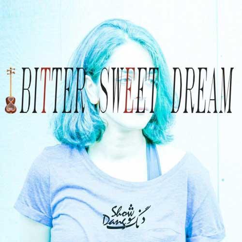 Dang Show Bitter Sweet Dream