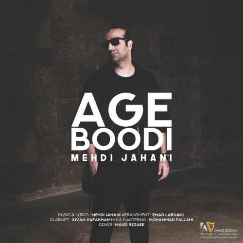 Mehdi Jahani Age Boodi