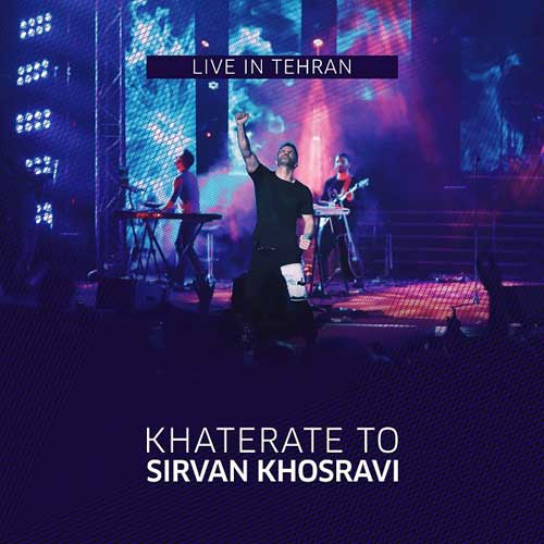 Sirvan Khosravi Khaterate To Live
