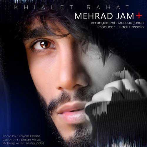 Mehrad Jam Khialet Rahat