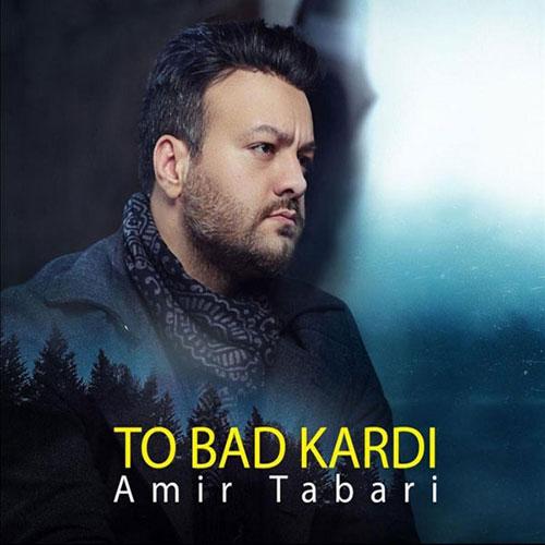Amir Tabari To Bad Kardi