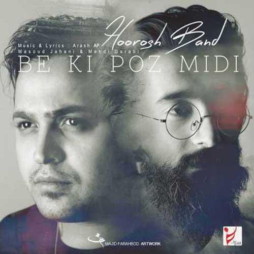 Hoorosh Band Be Ki Poz Midi