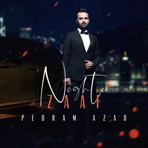 Pedram Azad Noghte Zaaf