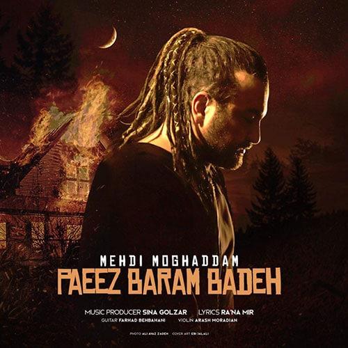 Mehdi Moghaddam Paeez Baram Badeh Video