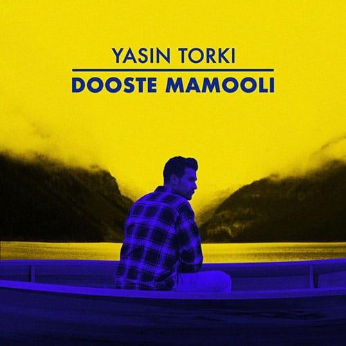 Yasin Torki Dooste Mamooli
