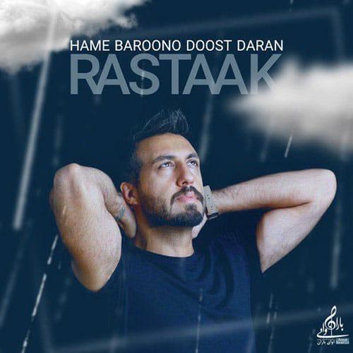Rastaak Hame Baroono Doost Daran