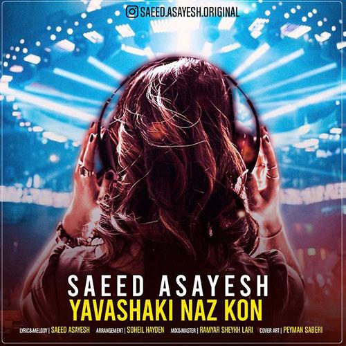Saeed Asayesh Yavashaki Naz Kon
