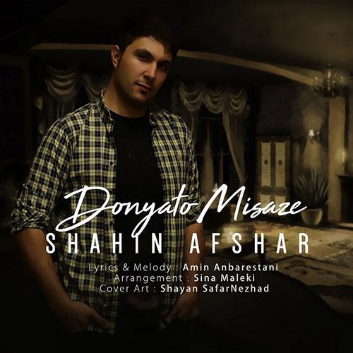 Shahin Afshar Donyato Misaze