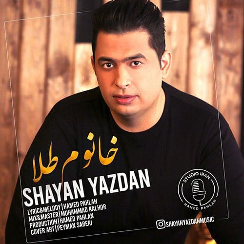 Shayan Yazdan Khanoom Tala