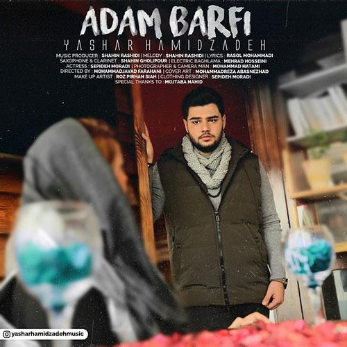 Yashar Hamidzadeh Adam Barfi