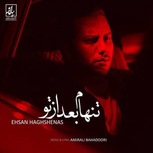 Ehsan Haghshenas Tanham Bad Az To