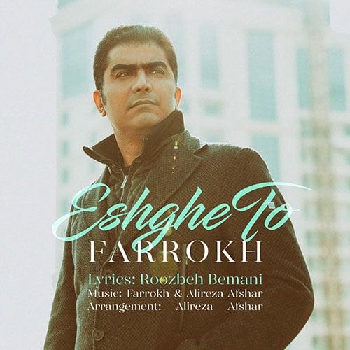 Farokh Eshghe To