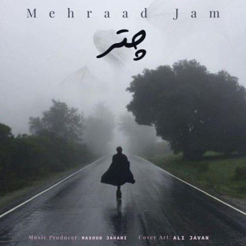 Mehraad Jam Chatr