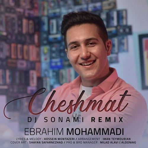 Ebrahim Mohammadi Cheshmat Dj Sonami Remix