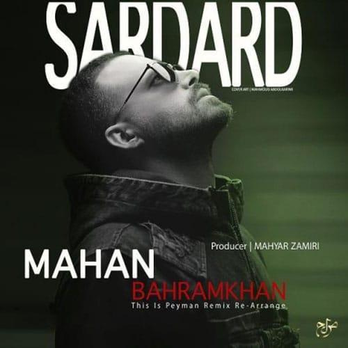 Mahan Bahramkhan Sardard Remix