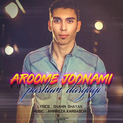 Parham Daryayi Aroome Joonami
