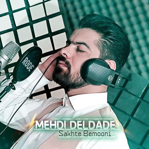 Mehdi Deldade Sakhte Bemooni