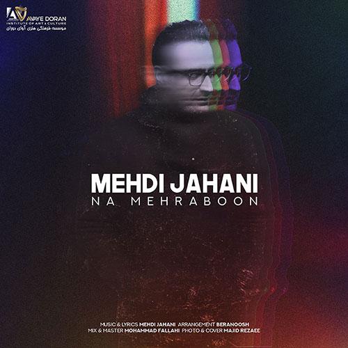 Mehdi Jahani Na Mehraboon