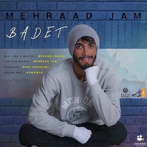 Mehraad Jam Badet