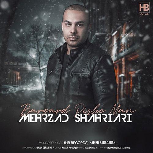 Mehrzad Shahriari Bargard Pishe Man