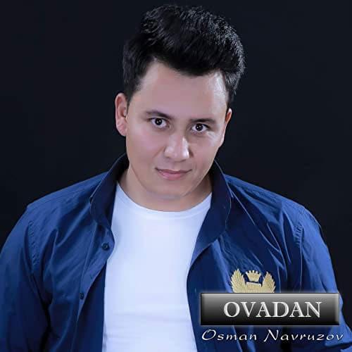 Osman Navruzov Ovadan Ovadan