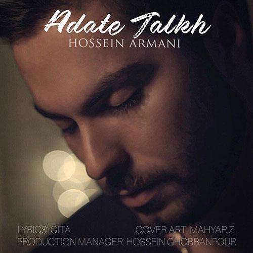 Hossein Armani Adate Talkh - عادت تلخ از حسین آرمانی