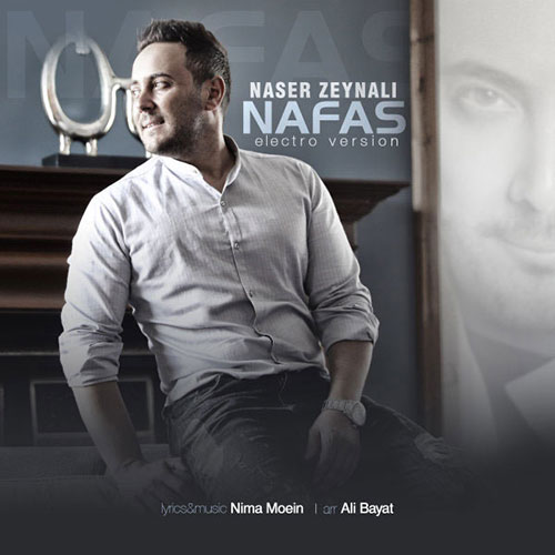 Naser Zeynali Nafas Electro Version - ورژن جدید نفس از ناصر زینعلی