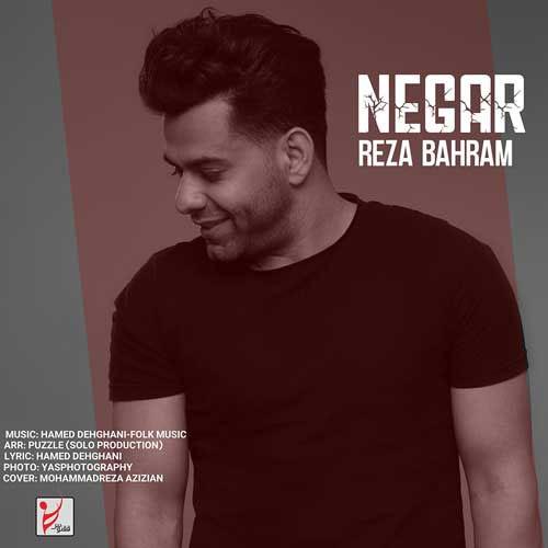 Reza Bahram Negar - نگار از رضا بهرام