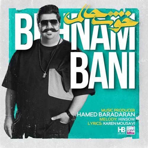 Behnam Bani Khoshhalam 1 - دانلود آهنگ بهنام بانی خوشحالم