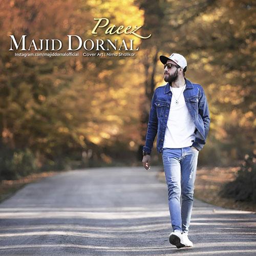 Majid Dornal Paeiz - دانلود آهنگ مجید درنال پاییز