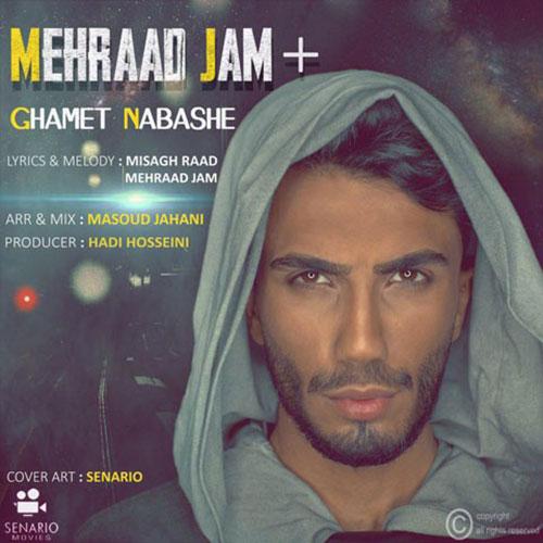 Mehraad Jam Ghamet Nabashe