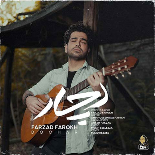Farzad Farokh Dochar Video