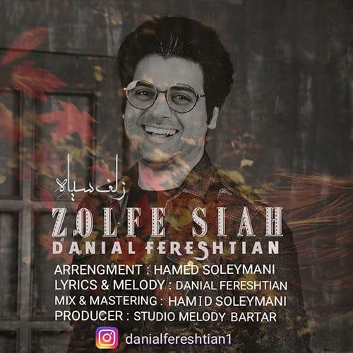 Danial Fereshtian Zolfe Siah - دانلود آهنگ دانیال فرشتیان زلف سیاه