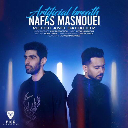 Mehdi Bahador Nafas Masnouei