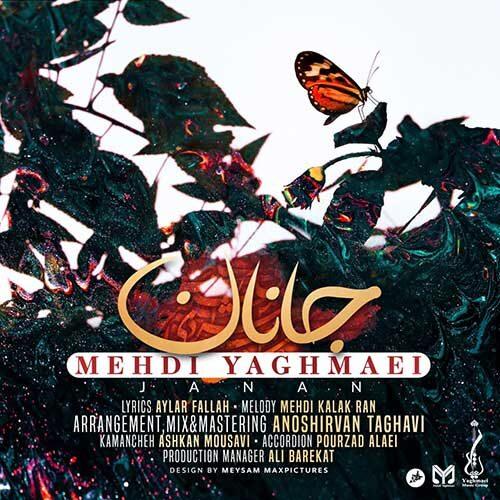 Mehdi Yaghmaei Janan - دانلود آهنگ مهدی یغمایی جانان