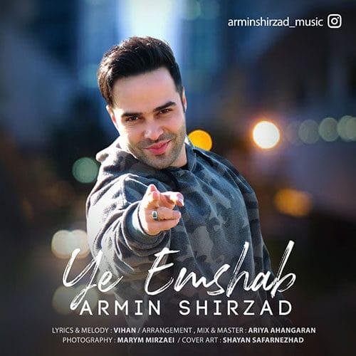 Armin Shirzad Ye Emshab