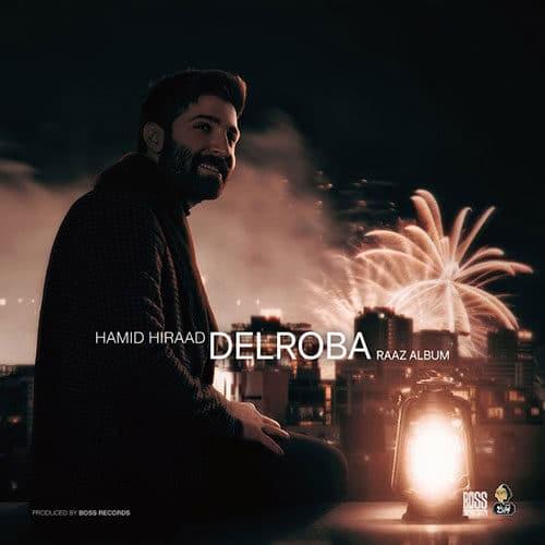 Hamid Hiraad Delroba - دانلود آهنگ حمید هیراد دلربا