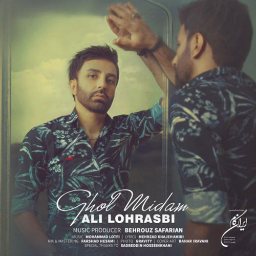 Ali Lohrasbi Ghol Midam Video