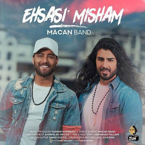 Macan Band Ehsasi Misham - دانلود آهنگ ماکان بند احساسی میشم
