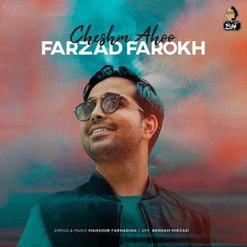 Farzad Farokh Cheshm Ahoo Video