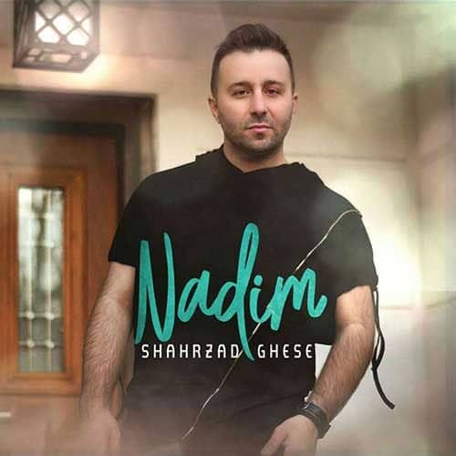 Nadim Shahrzade Ghese