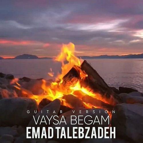 Emad Talebzadeh Vaysa Begam Guitar Version